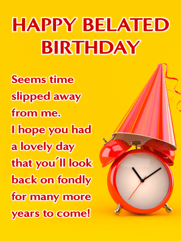 Out of Time - Belated Birthday Wishes Card for Her