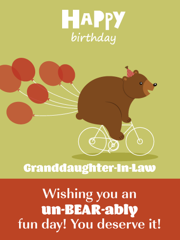 Unbearable Fun - Funny Birthday Card for Granddaughter-In-Law