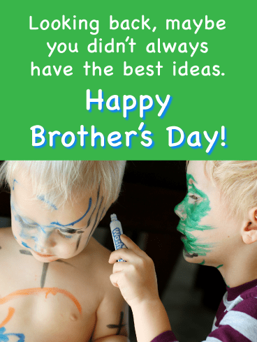 We Always Play Together-Happy Brother's Day Card