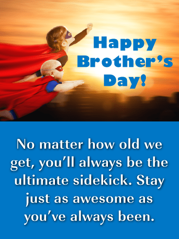Always Be My Sidekick Brother-Happy Brother's Day card