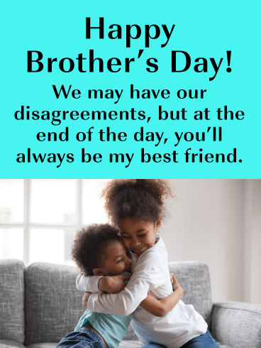 You Will Always Be My Brother-Happy Brother's Day card