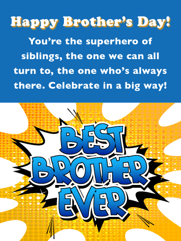 Best Brother Ever!-Happy Brother's Day Card