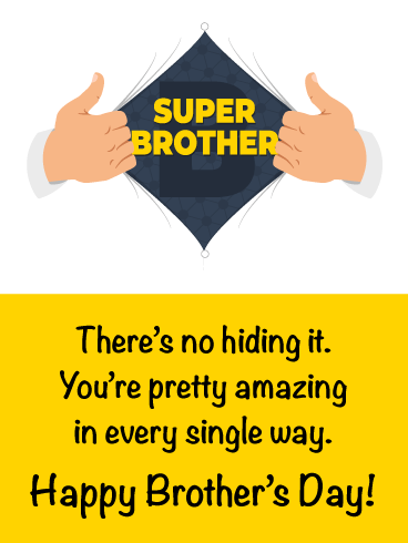 You Are My Super Brother!-Happy Brother's Day Card