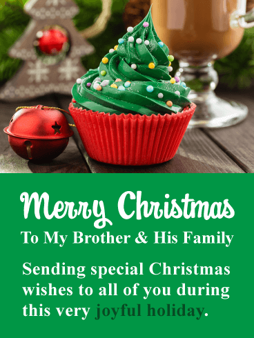 Amazing Holiday Cupcake - Merry Christmas Card for Brother & His Family