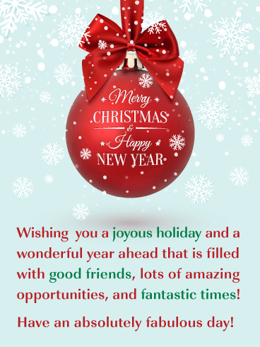Beautiful Holiday Ornament - Merry Christmas and Happy New Year Card