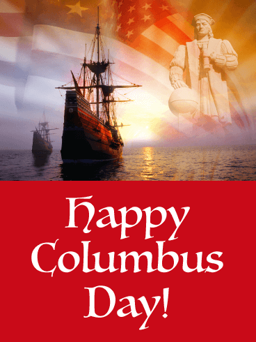 The American Spirit - Columbus Day Card