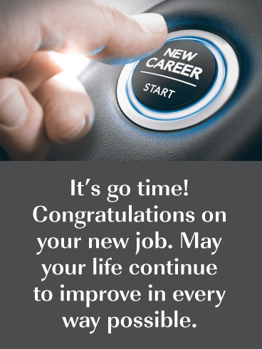 Hit the Start Button- Congratulations on New Job Card