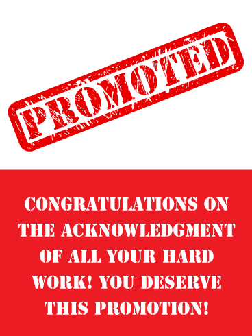 Well Deserved- Congratulations on Promotion Card