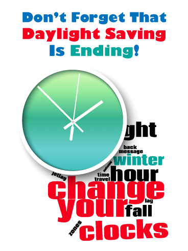 It's That Time Again! Daylight Saving Ends Card