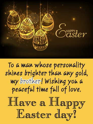 Brighter Than Gold - Happy Easter Card for Brother