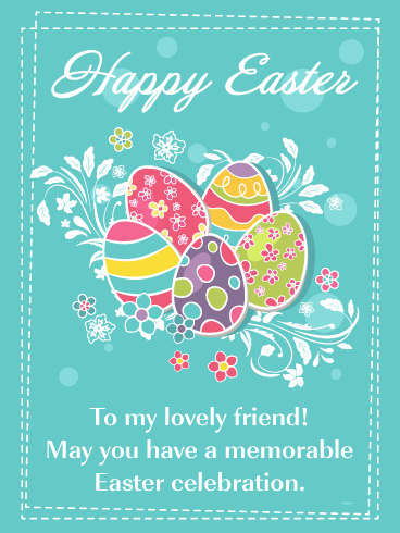 Decorative Eggs - Happy Easter Card for Friend