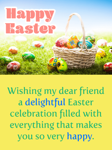 A Delightful Day - Happy Easter Card for Friend