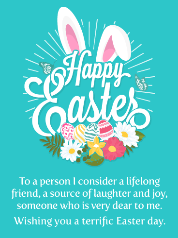 A Lifelong Friend Happy Easter Card For Friend Birthday