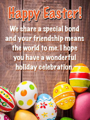 A Special Bond - Happy Easter Card for Friend