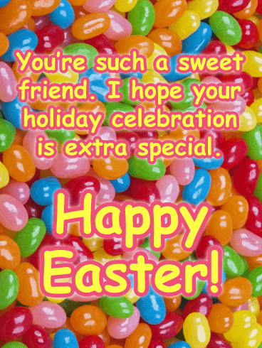 Extra Sweet! - Happy Easter Card for Friend
