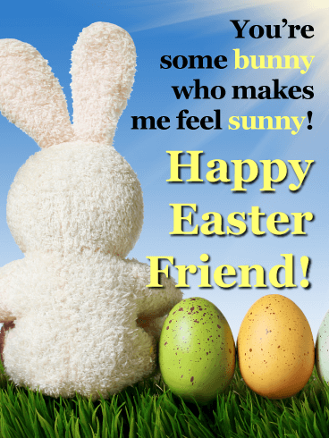 You're Some Bunny - Happy Easter Funny Card for Friend