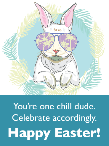 Cool Bunny Wearing Pair of Shades-Happy Easter Card For Him