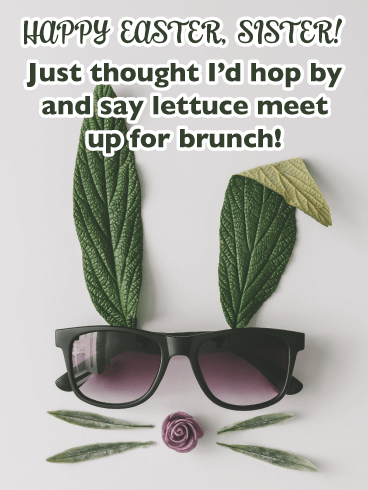 Lettuce Have Brunch - Funny Happy Easter Card for Sister