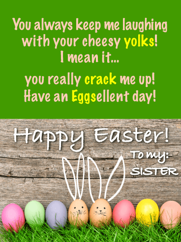 That's a Good Yolk - Funny Happy Easter Card for Sister