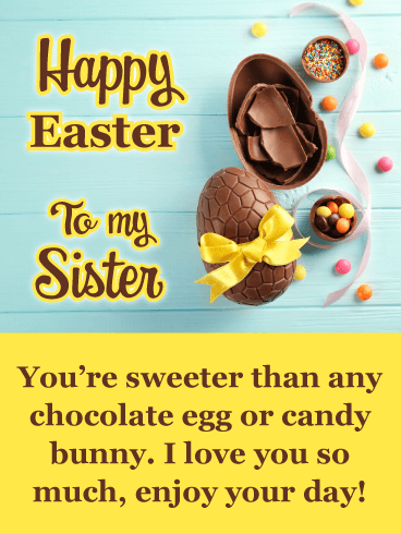 Chocolate Eggs - Happy Easter Card for Sister