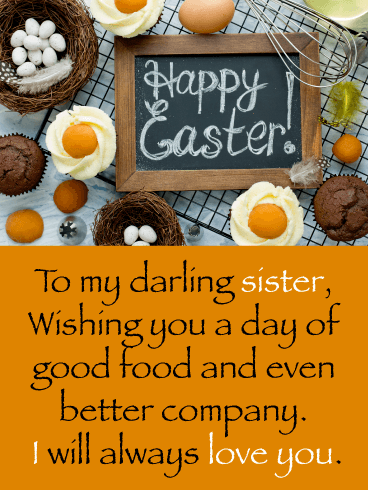 Good Food, Better Company - Happy Easter Card for Sister