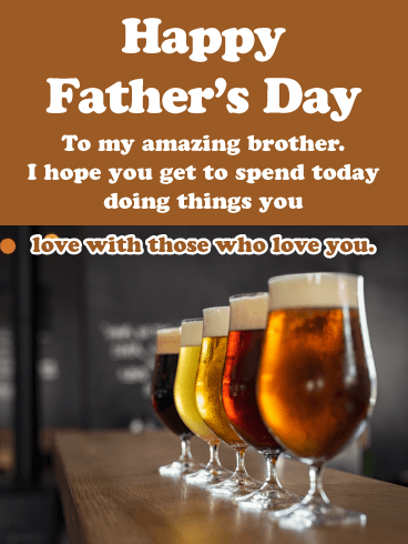 Love and Beer - Happy Father's Day Card for Brother