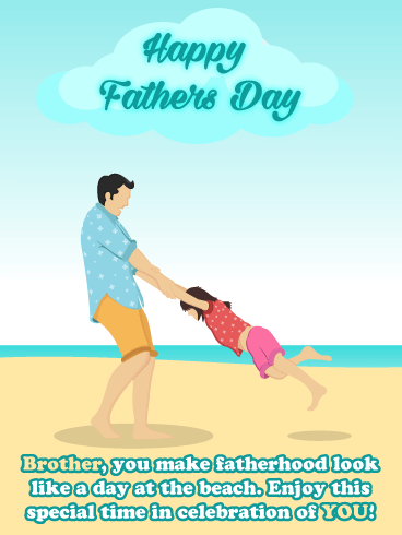 Day At the Beach - Happy Father's Day Card for Brother