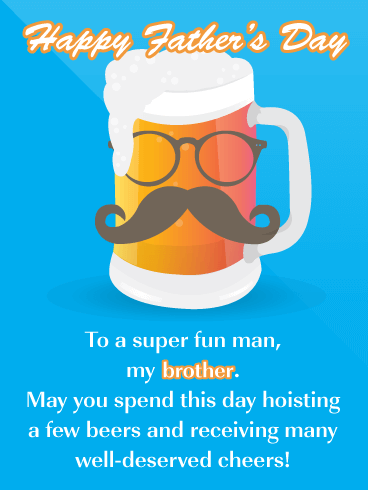 Cheers To Beers - Happy Father's Day Card for Brother