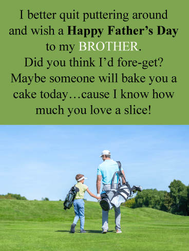 Golf Puns - Funny Father's Day Card for Brother