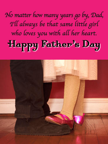 That Same Little Girl - Happy Father's Day Card from Daughter