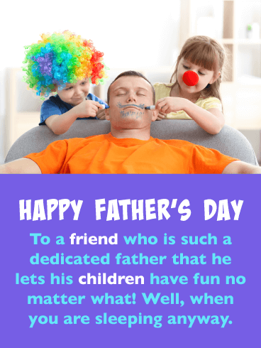 So Dedicated! Happy Father's Day Card for Friends