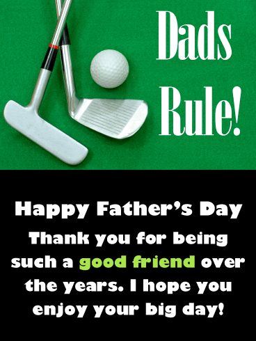 Dads Rule - Happy Father's Day Card for Friends