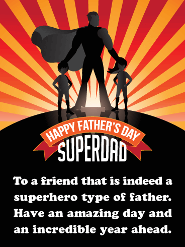 Superhero Dad! Happy Father's Day Card for Friends