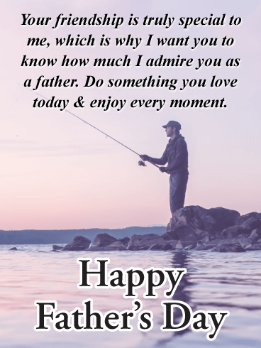 Enjoy Every Moment - Happy Father's Day Card for Friends