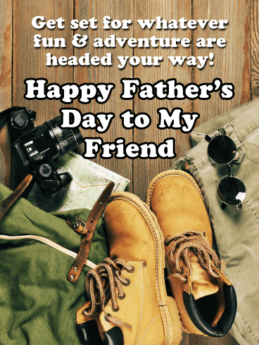 Fun & Adventure - Happy Father's Day Card for Friends