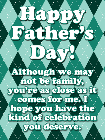 Like Family to Me - Happy Father's Day Card for Friends