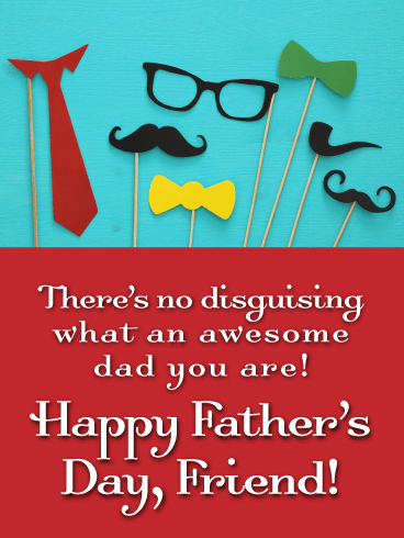 The Most Memorable One - Happy Father's Day Card for Friends