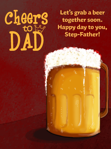 Beer with Step-Father- Happy Father's Day Card from Son
