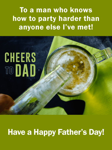 Cheers to Dad- Happy Father's Day Card from Son