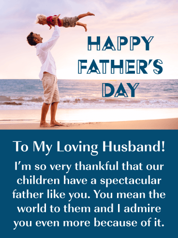 I Admire You - Happy Father's Day Card for Husband