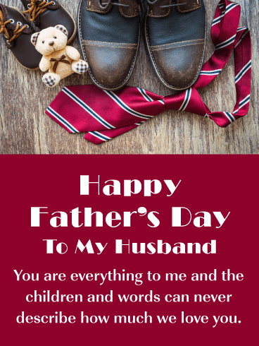 We Love You - Happy Father's Day Card for Husband
