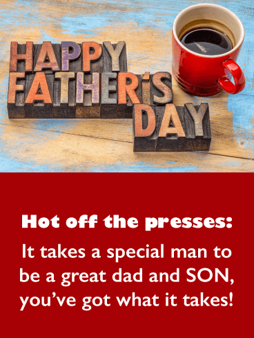Hot Off the Presses - Happy Father's Day Card for Son