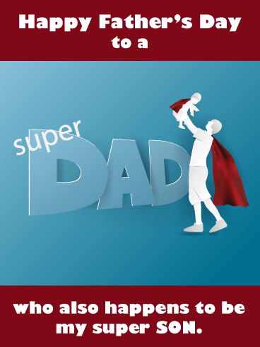 Super Son, Super Dad - Happy Father's Day Card for Son