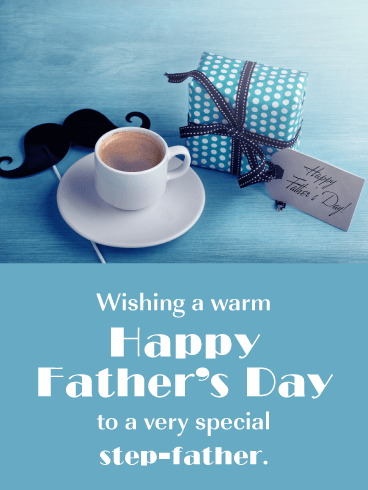 Warm Wishes - Happy Father's Day Card for Step-Father