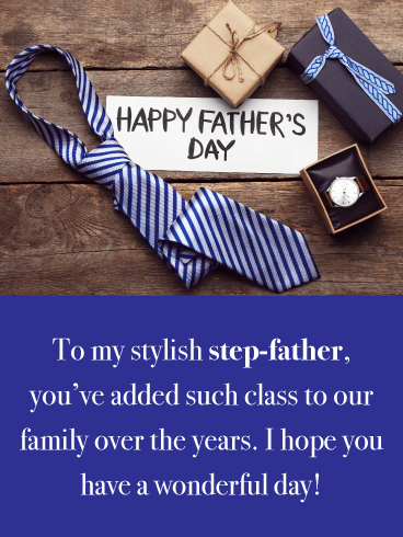 Style and Class - Happy Father's Day to Step-Father