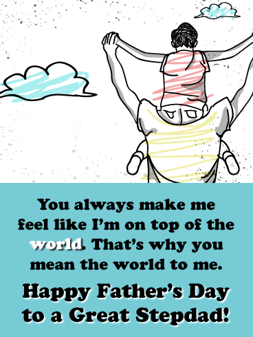You Mean the World to Me- Happy Father's Day Card for Step-Father