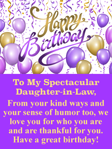 Happy Birthday To My Spectacular Daughter In Law From Your Kind Ways