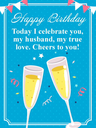 Cheers to You! Happy Birthday Card for Husband