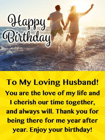 Love of My Life - Happy Birthday Card for Husband