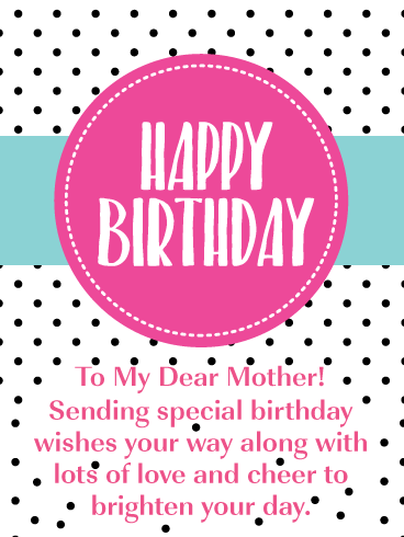 Brighten Your Day - Happy Birthday Card for Mother